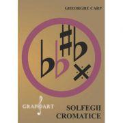 Solfegii Cromatice - Gheorghe Carp