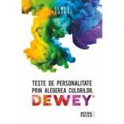 Teste de personalitate prin alegerea culorilor DEWEY - Sadka Dewey