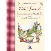 Tilda Soricela. Aventuri minunate pe Aleea Florilor. Povesti de toamna si de iarna. Partea I - Andreas H. Schmachtl