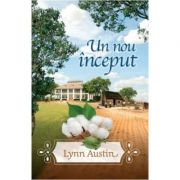 Un nou inceput - Lynn Austin
