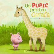 Un pupic pentru Girafa - Suzanne Diederen, Judith Koppens