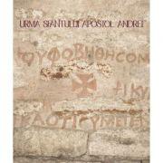 Urma Sfantului Apostol Andrei - Paul Gherasim