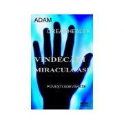 Vindecari miraculoase - Adam