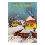 Album de iarna - Filofteia Grama, Mioara Pletea