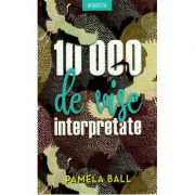 10. 000 de vise interpretate - Pamela Ball