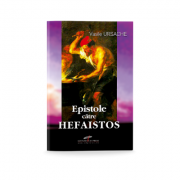 Epistole catre Hefaistos - Vasile Ursache