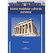 Istoria modelelor culturale europene - Nicolae Bacila