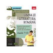 Limba si literatura romana pentru concursuri, olimpiade si centre de excelenta. Liceu. Clasele IX-X - Camelia Gavrila