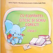 Cu elefantel, citesc si scriu corect! Clasa I