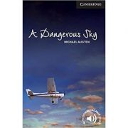 A Dangerous Sky - Michael Austen (Level 6 Advanced)