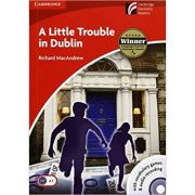A Little Trouble in Dublin - Richard MacAndrew, Level 2 Elementary (Books and CD)