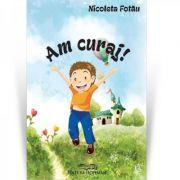 Am curaj - Nicoleta Fotau