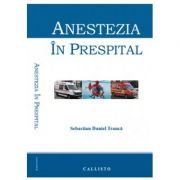 Anestezia in prespital - Sebastian Daniel Tranca