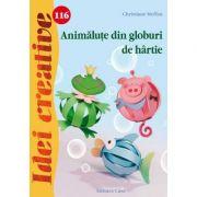 Animalute din globuri de hartie. Idei creative 116 - Christiane Steffan