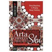 Arta chineza a brocartului Shu - Zhong Bingzhang, Lu Weiping, Huang Xiuzhong