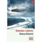 Balena Albastra - Sebastian Lazaroiu