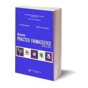 Bazele practicii farmaceutice, Editia a III-a - Hirjau Victoria, Lupuleasa Dumitru