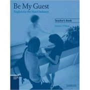 Be My Guest: English for the Hotel Industry - Francis O'Hara (Teacher's Book)
