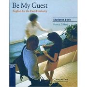 Be My Guest: English for the Hotel Industry - Francis O'Hara (Student's Book)