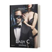Billionaires, volumul 4, Lady C si Strainul - Hanna Lee