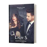 Billionaires, volumul 1, lady s si bodyguardul - Hanna Lee