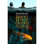Biroul pentru Gradini si Iazuri - Didier Decoin