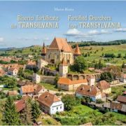 Biserici fortificate din Transilvania (romana-engleza) - Marius Ristea