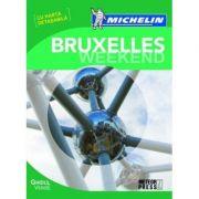 Bruxelles Weekend. Ghid de calatorie Michelin