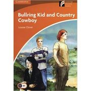 Bullring Kid and Country Cowboy - Louise Clover (Level 4)