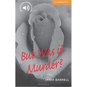 But Was it Murder? - Jania Barrell (Level 4)