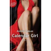 Calendar Girl Volumul II - Audrey Carlan