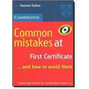 Cambridge English: Common Mistakes at First Certificate and How to Avoid Them
