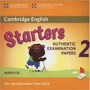 Cambridge English: Young Learners 2 Starters Authentic Examination Papers (Audio CD)