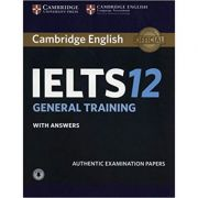 Cambridge: IELTS 12 General Training - Student's Book (with Answers and Audio)
