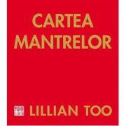 Cartea Mantrelor - Lillian Too