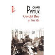 Cevdet Bey si fiii sai - Orhan Pamuk