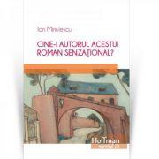 Cine-i autorul acestui roman senzational? - Ion Minulescu