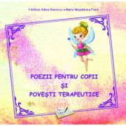 Poezii pentru copii şi poveşti terapeutice - Filofteia Adina Bunescu