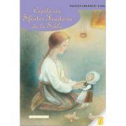 Copilaria Sfintei Teodora de la Sihla Olguta Creanga - Caia