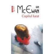 Copilul furat - Ian McEwan