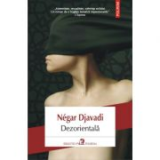Dezorientala - Negar Djavadi