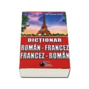 Dictionar dublu, Roman - Francez, Francez - Roman - Gabriela Chirica