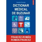 Dictionar medical de buzunar francez-roman, roman-francez - Danielle Duizabo