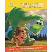 Bunul Dinozuar. Cartea prieteniei si a curajului - Disney