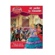 Disney: Elena din Avalor. Coloram si ne jucam
