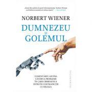 Dumnezeu si Golemul - Norbert Wiener