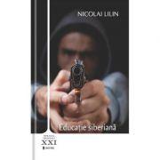 Educatie siberiana - Nicolai Lilin