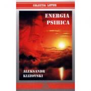 Energia psihica - Aleksandr Klizovski (Colectia Lotus)