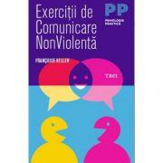 Exercitii de comunicare non violenta - Francoise Keller