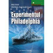 Experimentul Philadelphia - Brad Steiger